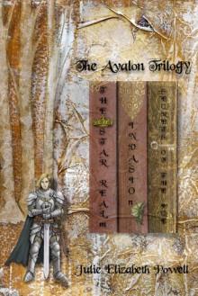 The Avalon Trilogy - Julie Elizabeth Powell