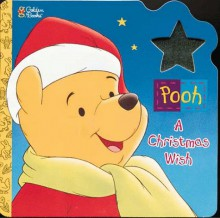 Pooh, a Christmas Wish - Justine Korman Fontes