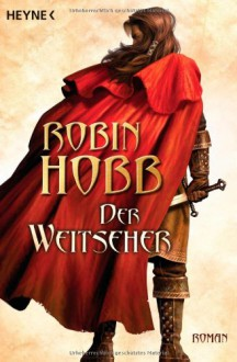 Der Weitseher (Der Weitseher-Zyklus, #1) - Robin Hobb, Eva Bauche-Eppers