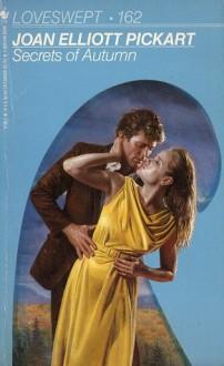 Secrets of Autumn (Loveswept #162) - Joan Elliott Pickart