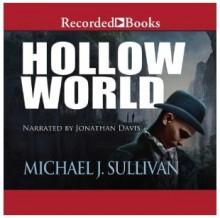 Hollow World - Michael J. Sullivan, Jonathan Davis