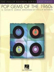 Pop Gems of the 1960s - Phillip Keveren