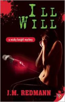 Ill Will - J.M. Redmann
