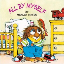 All by Myself - Mercer Mayer