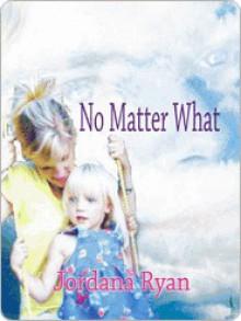 No Matter What - Jordana Ryan
