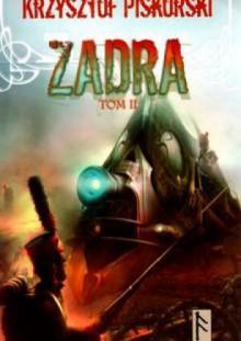 Zadra. Tom 2 - Krzysztof Piskorski