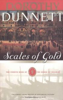 Scales of Gold - Dorothy Dunnett