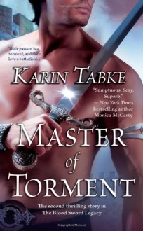 Master of Torment (Blood Sword Legacy, Book 2) - Karin Tabke