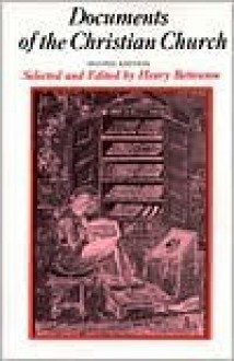 Documents of the Christian Church - Henry Bettenson, Chris Maunder