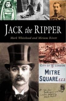 Jack the ripper - Miriam Rivett, Mark Whitehead