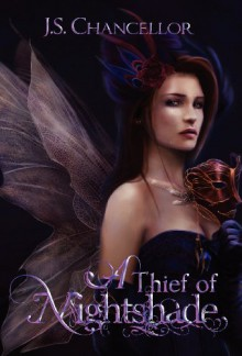 A Thief of Nightshade - J.S. Chancellor