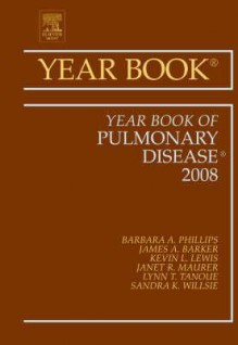 Year Book of Pulmonary Disease - Barbara Phillips, James Barker
