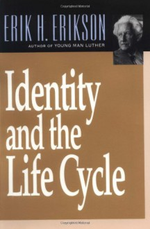 Identity and the Life Cycle - Erik H. Erikson, George S. Klein, David Rapaport