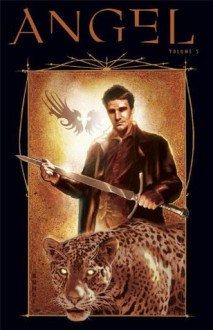 Angel: After The Fall Vol.5 (Angel: Aftermath) - Kelley Armstrong, Stefano Martino, Dave Ross