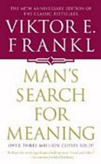 Man's Search for Meaning - Viktor E. Frankl, Gordon Willard Allport
