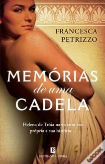 Memórias de Uma Cadela - Francesca Petrizzo, Maria Nóvoa