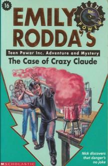 The Case of Crazy Claude - Emily Rodda, Robert Sexton