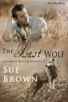 The Last Wolf - Sue Brown