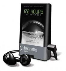 172 Hours on the Moon (Audio) - Johan Harstad
