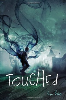 Touched - Cyn Balog