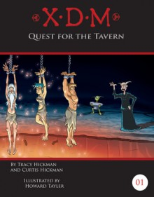 Quest For The Tavern - Tracy Hickman, Curtis Hickman, Sandra Tayler, Howard Tayler