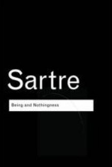 Being and Nothingness - Jean-Paul Sartre,Hazel Estella Barnes,Mary Warnock,Richard Eyre