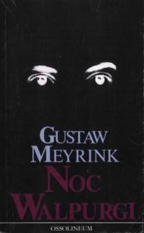 Noc Walpurgi - Gustav Meyrink