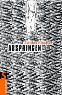 Abspringen - Tobias Elsässer