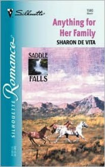 Anything for Her Family (Saddle Falls, #2) - Sharon De Vita