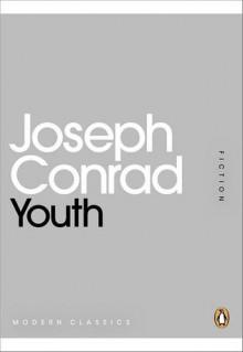 Youth - Joseph Conrad