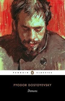 Demons - Fyodor Dostoyevsky