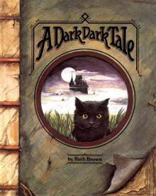 A Dark, Dark Tale - Ruth Brown