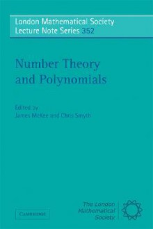 Number Theory and Polynomials - James McKee, Chris Smyth