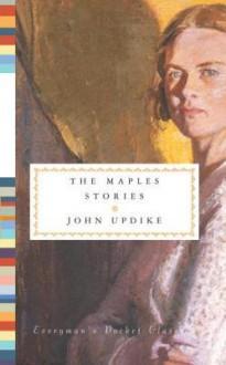 The Maples Stories - John Updike