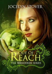 Out of Reach - Jocelyn Stover