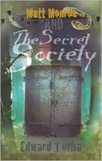 Matt Monroe and The Secret Society - Edward Torba