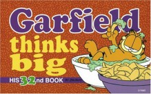 Garfield Thinks Big - Jim Davis