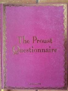 The Proust Questionnaire - Marcel Proust