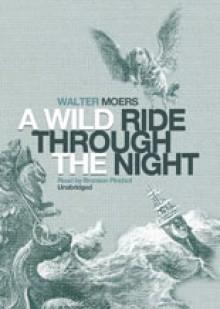 A Wild Ride Through the Night - Walter Moers, Bronson Pinchot