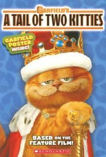 A Tail of Two Kitties - Michael Anthony Steele, Jim Davis