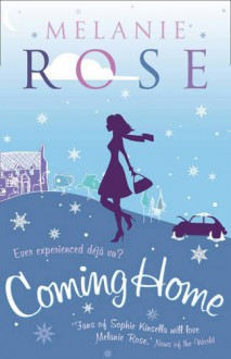 Coming Home - Melanie Rose