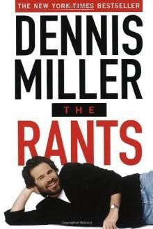 The Rants - Dennis Miller