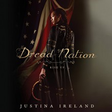 Dread Nation - Justina Ireland,Bahni Turpin