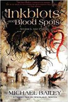 Inkblots and Blood Spots - Michael Bailey, Daniele Serra