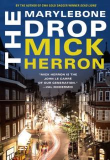 The Marylebone Drop - Mick Herron