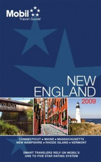 Mobil 2009 Travel Guide New England (Forbes Travel Guide New England) - Mobil Travel Guides
