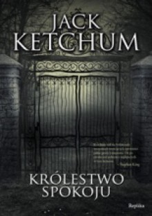 Królestwo Spokoju - Jack Ketchum