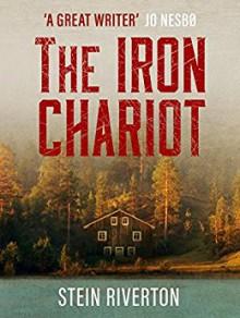 The Iron Chariot - Stein Riverton