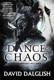 A Dance of Chaos (Shadowdance) - David Dalglish
