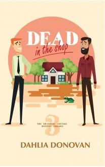 Dead in the Shop - Dahlia Donovan